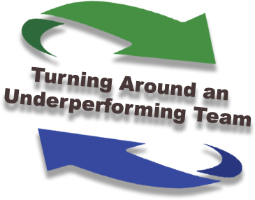 Turn Around an Underperforming Team