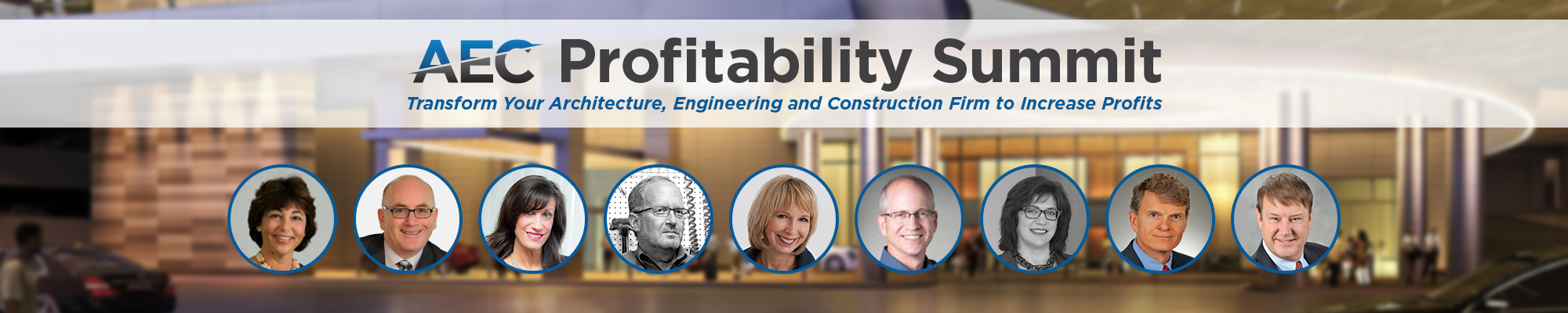 AEC Profitability Summit Transform Your Architecture Engineering and Construction Firm to Increase Profits Header-1