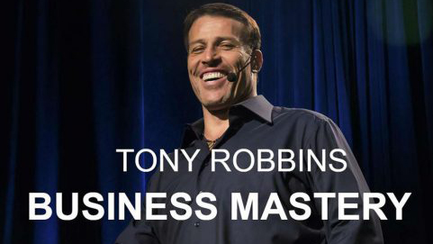 What I Learned at Tony Robbins' Business Mastery Training
