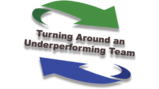 Turning Around an Underperforming Team